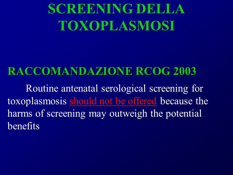SCREENING DELLA TOXOPLASMOSI