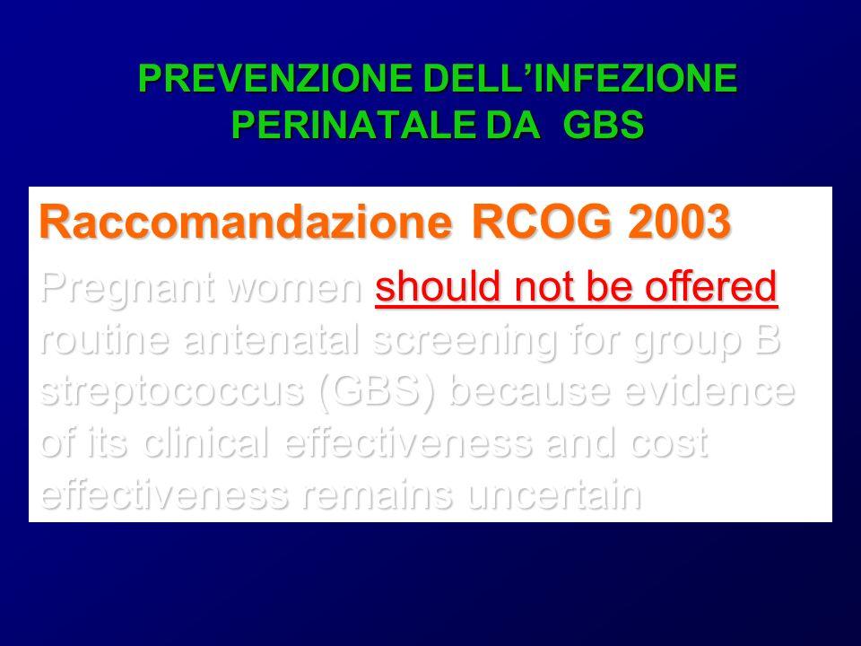 PREVENZIONE DELL'INFEZIONE PERINATALE DA GBS
