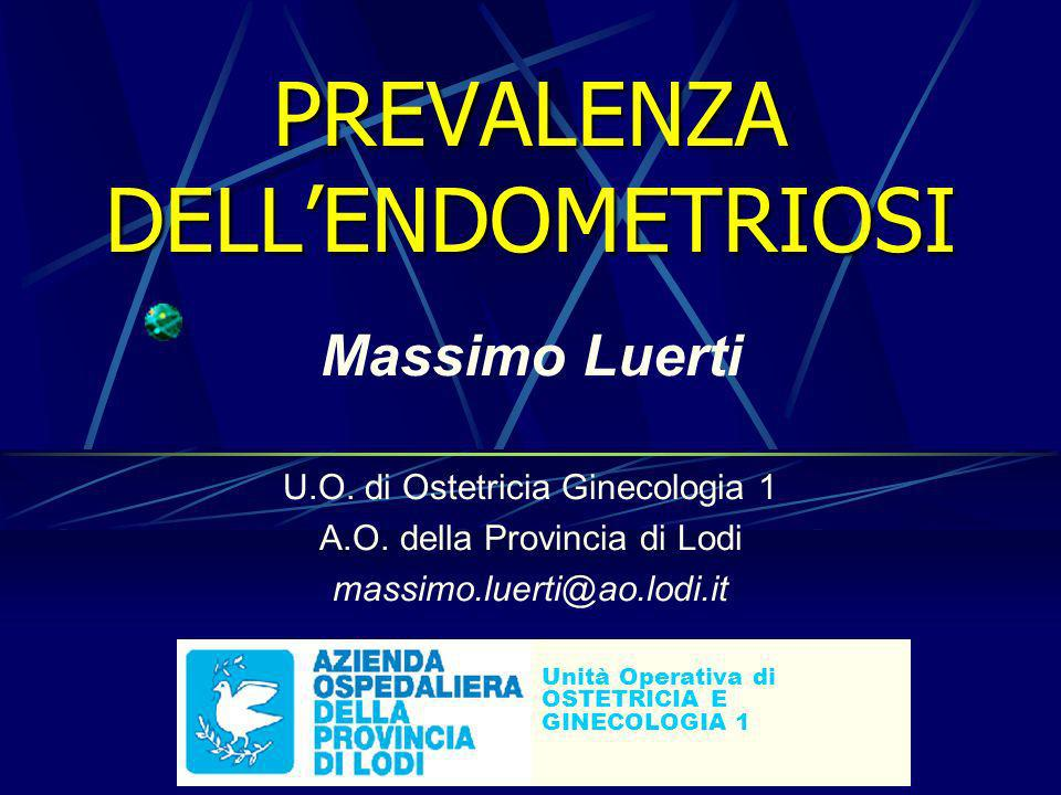 PREVALENZA DELL'ENDOMETRIOSI