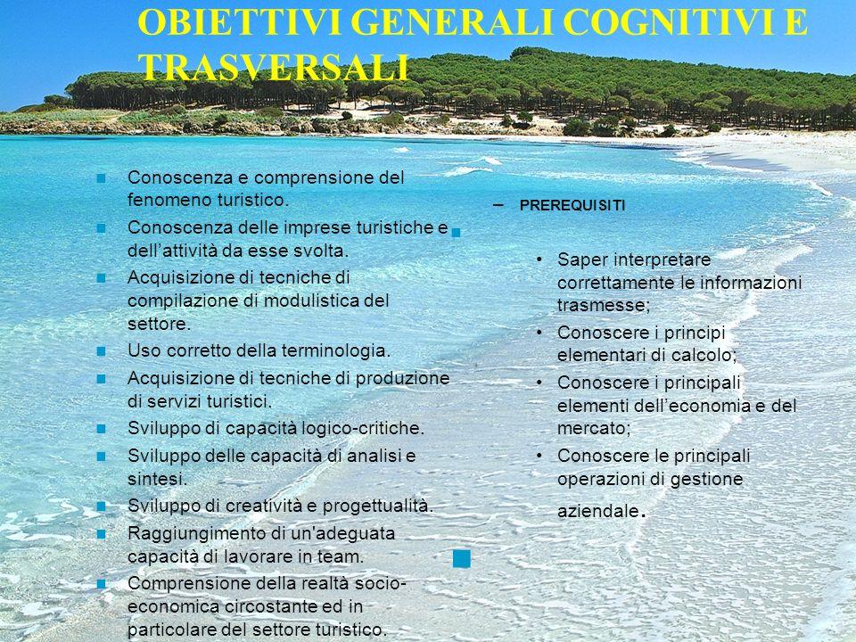 OBIETTIVI GENERALI COGNITIVI E TRASVERSALI