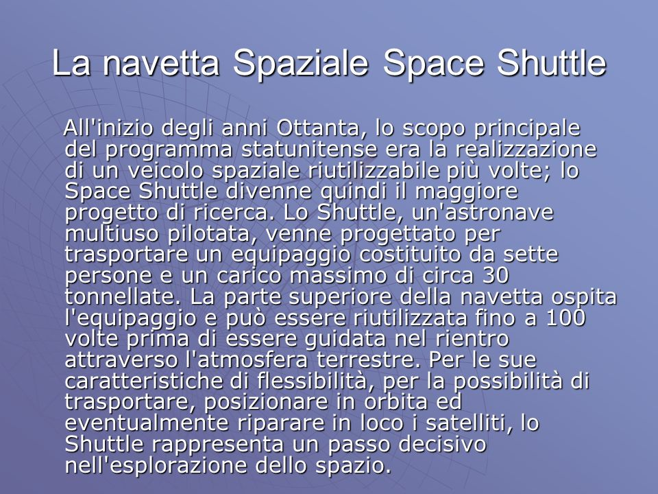 La navetta Spaziale Space Shuttle