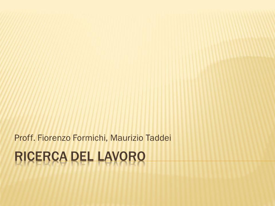 Proff. Fiorenzo Formichi, Maurizio Taddei