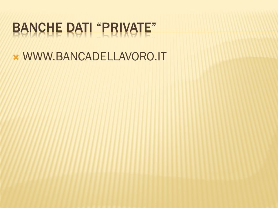 BANCHE DATI PRIVATE WWW.BANCADELLAVORO.IT