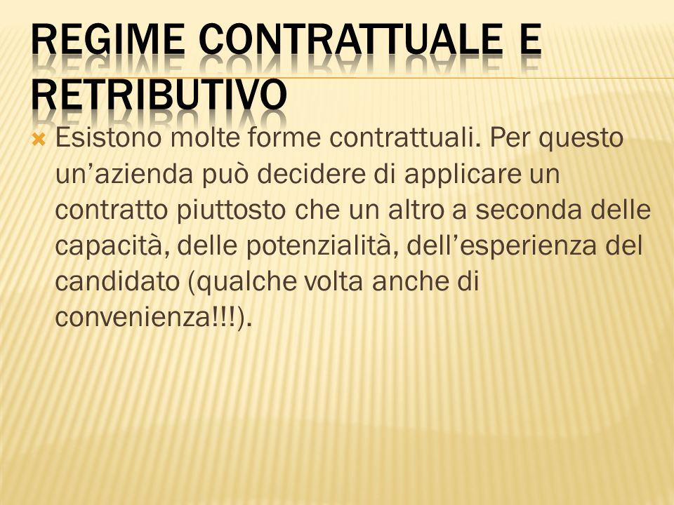 regime contrattuale e retributivo