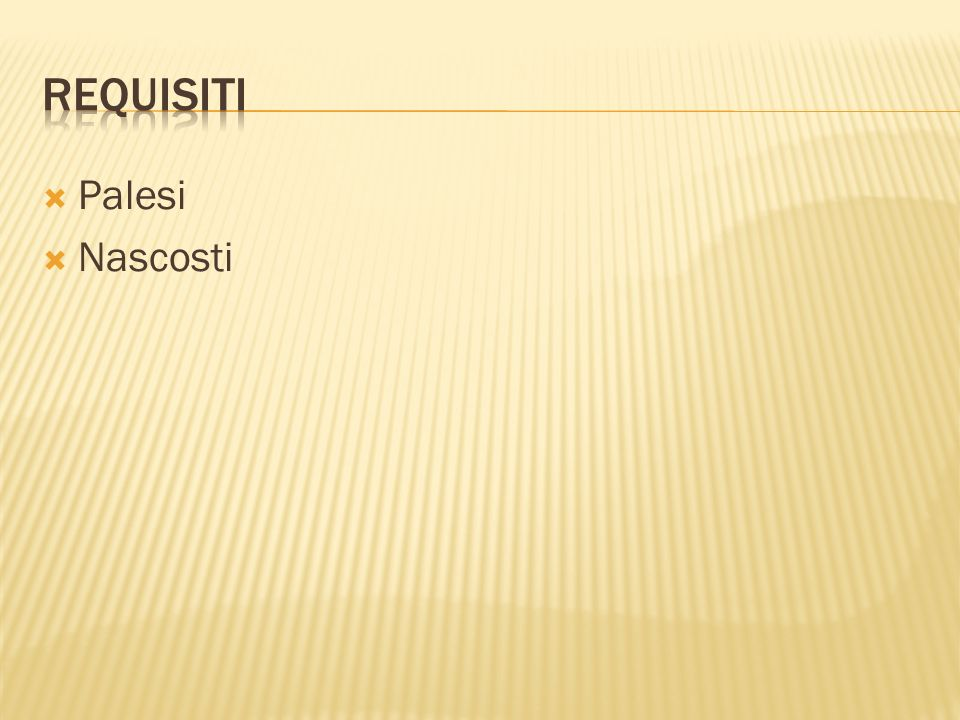 Requisiti Palesi Nascosti