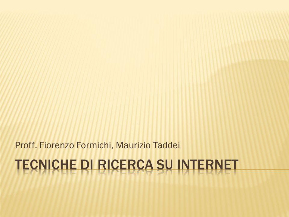Tecniche di ricerca su Internet