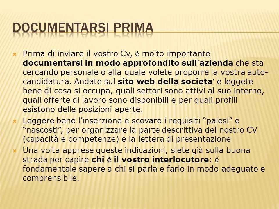 Documentarsi prima