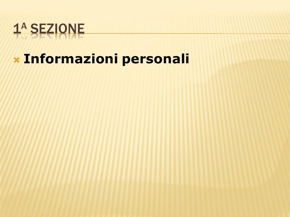 1a sezione Informazioni personali