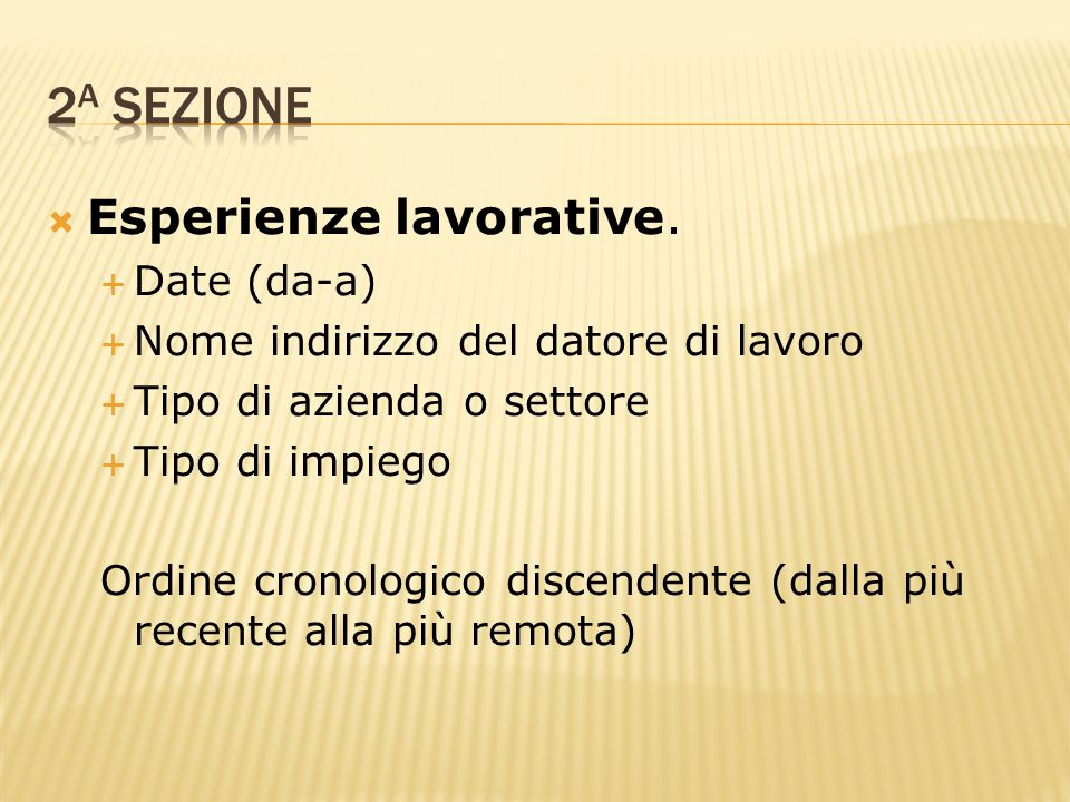 2a sezione Esperienze lavorative. Date (da-a)