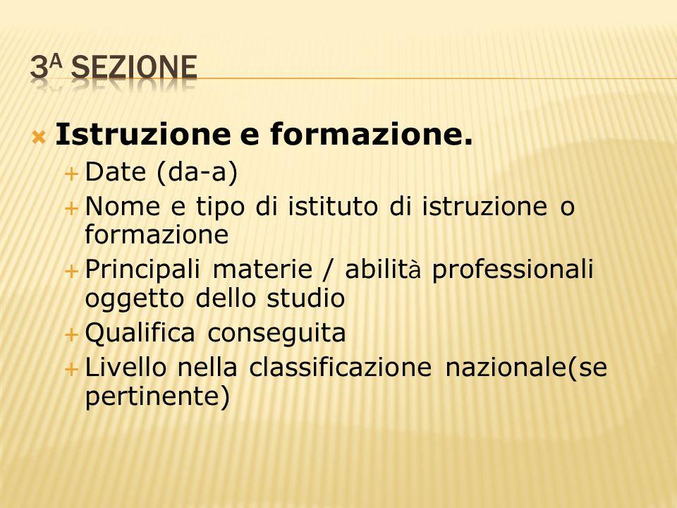 3a sezione Istruzione e formazione. Date (da-a)