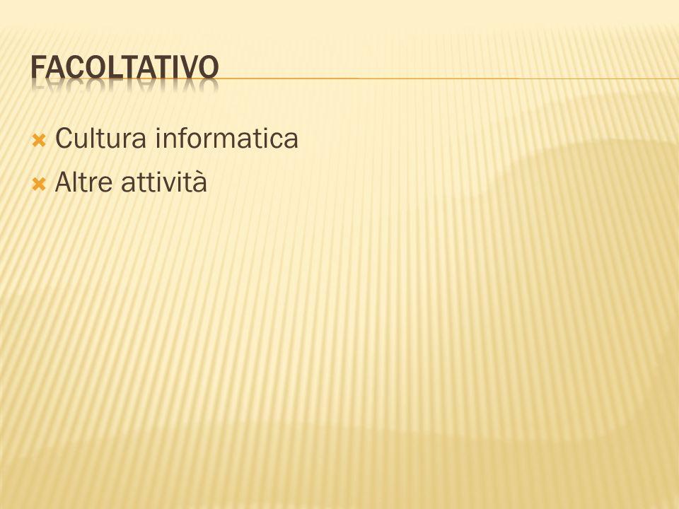 Facoltativo Cultura informatica Altre attività