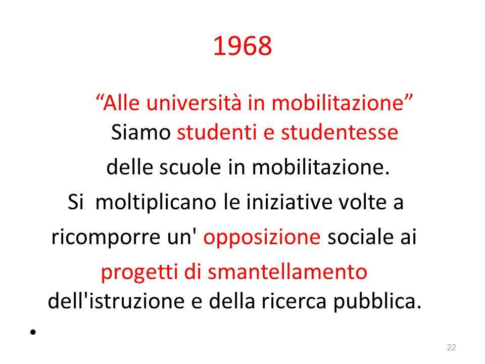 1968 Alle università in mobilitazione Siamo studenti e studentesse