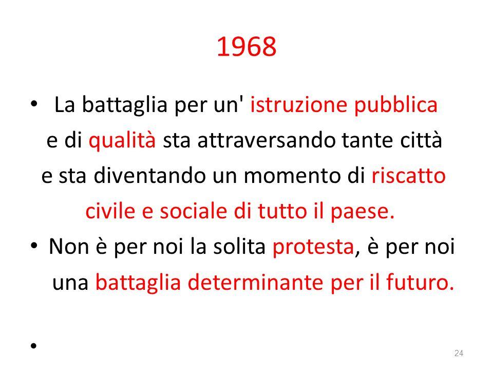 1968 La battaglia per un istruzione pubblica