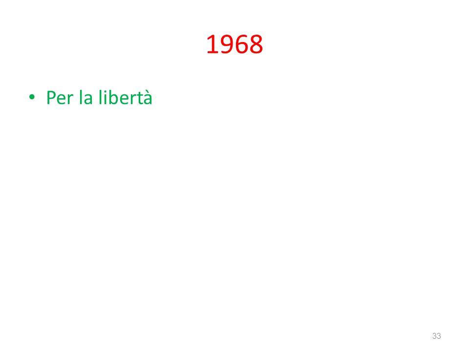 1968 Per la libertà