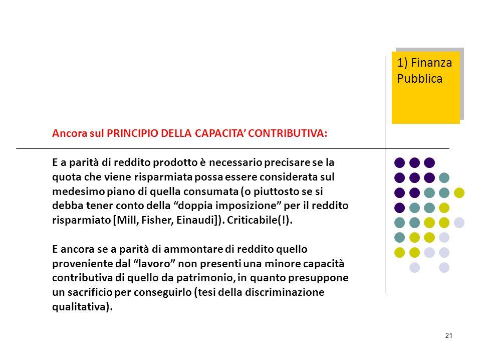 1) Finanza Pubblica Ancora sul PRINCIPIO DELLA CAPACITA' CONTRIBUTIVA: