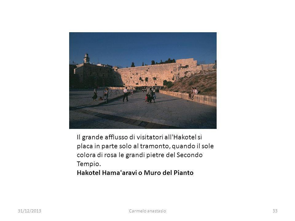 Il grande afflusso di visitatori all Hakotel si placa in parte solo al tramonto, quando il sole colora di rosa le grandi pietre del Secondo Tempio. Hakotel Hama aravi o Muro del Pianto