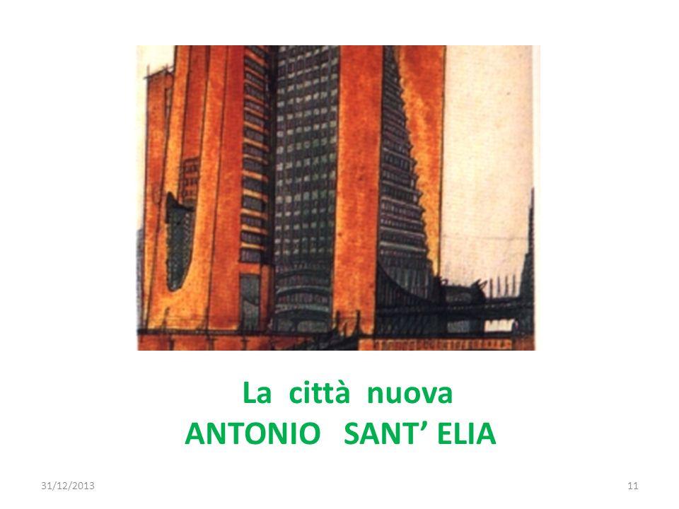 La città nuova ANTONIO SANT' ELIA