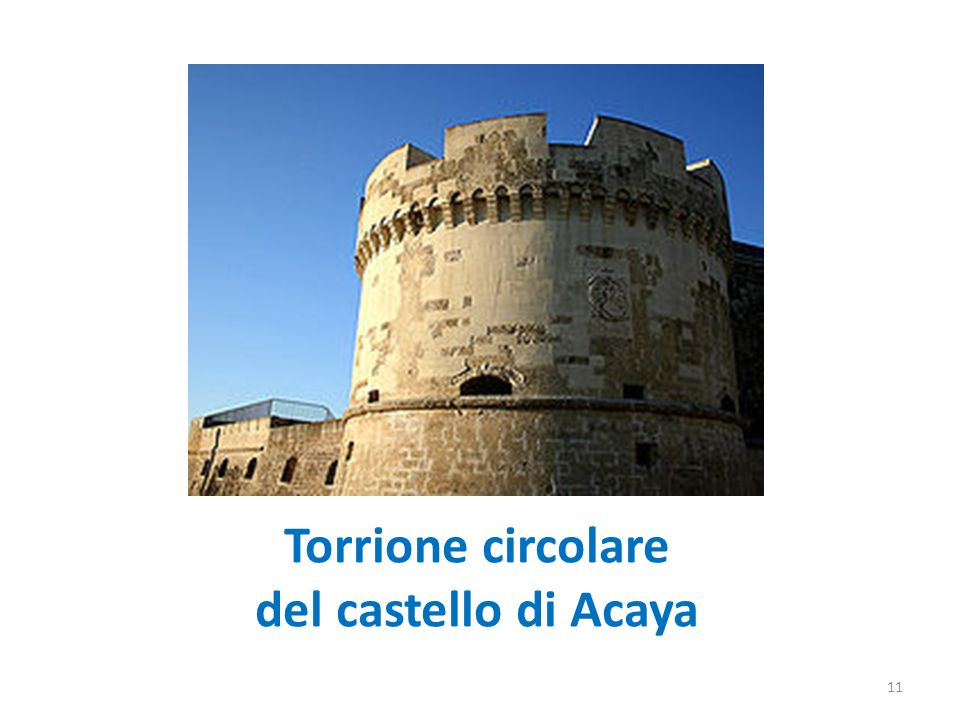 Torrione circolare del castello di Acaya