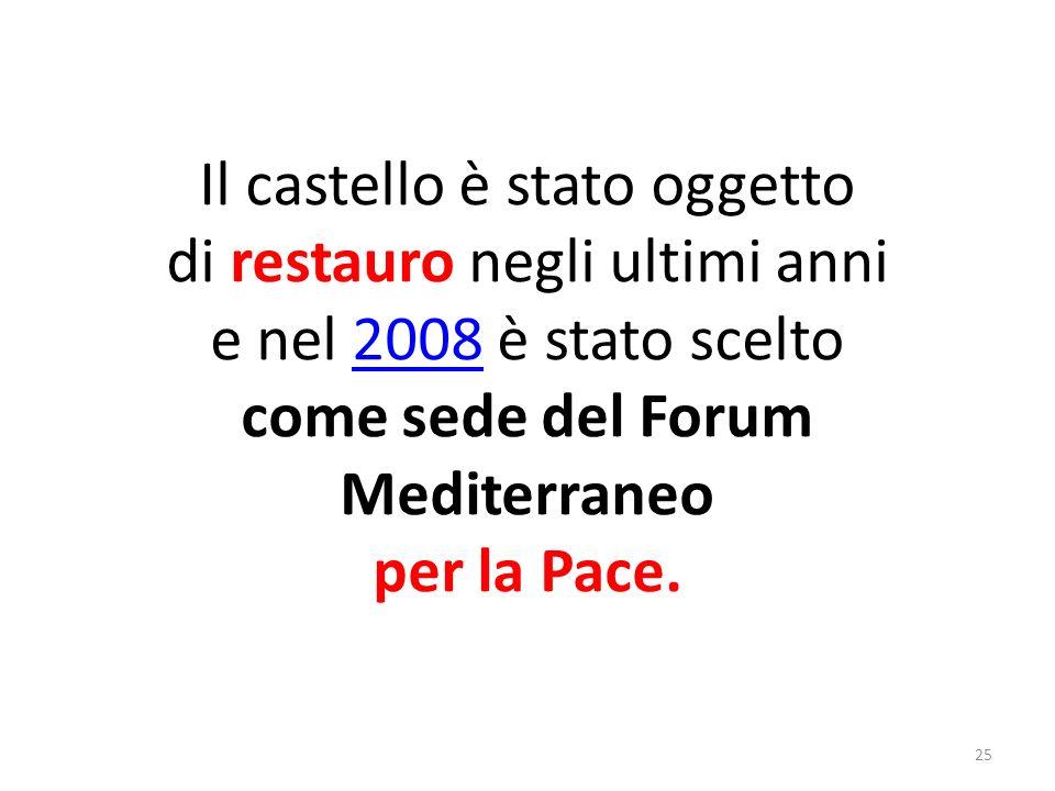 come sede del Forum Mediterraneo