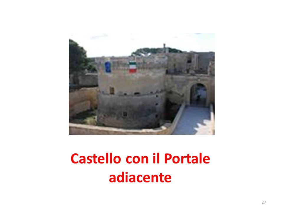 Castello con il Portale adiacente