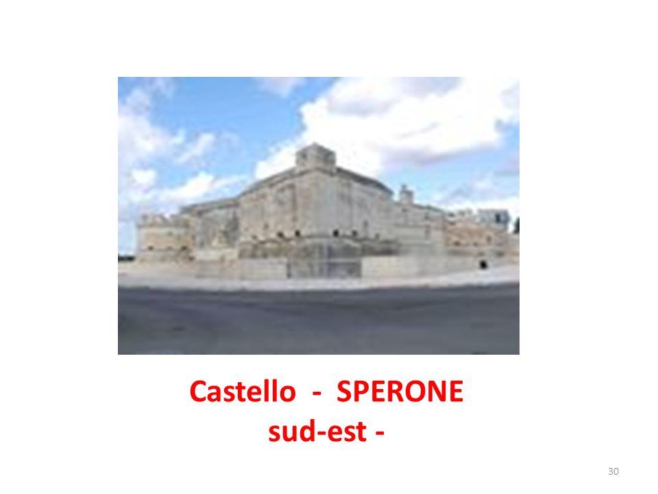 Castello - SPERONE sud-est -