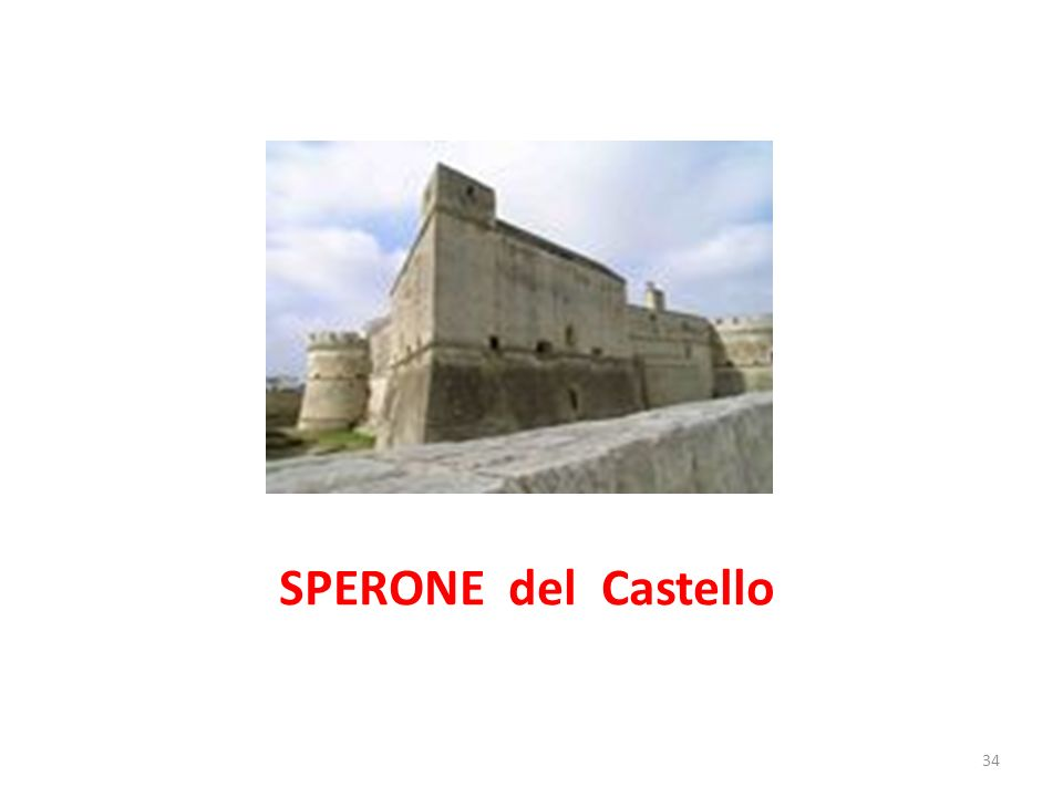 SPERONE del Castello