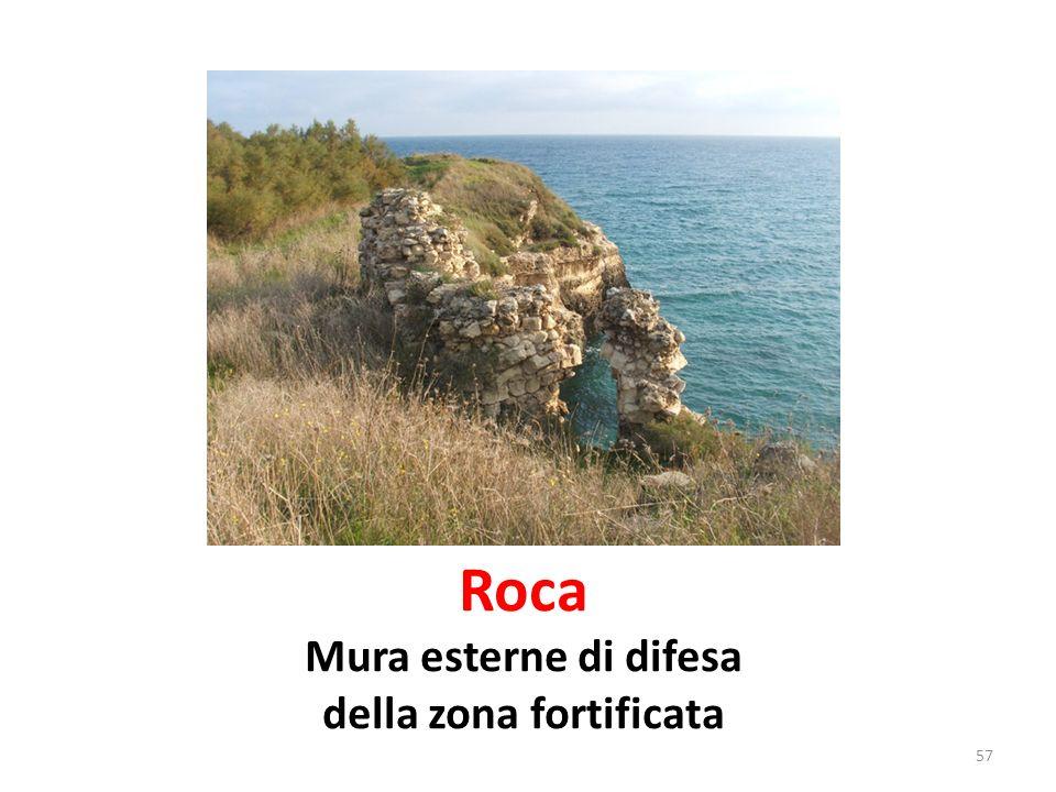 Roca Mura esterne di difesa della zona fortificata