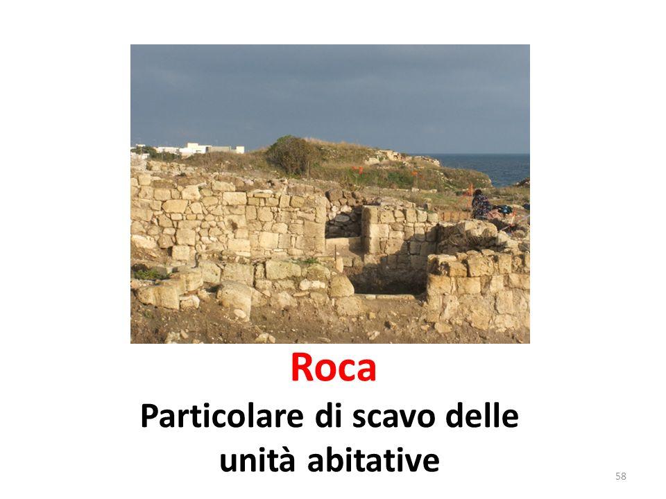 Roca Particolare di scavo delle unità abitative