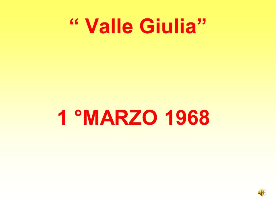 Valle Giulia 1 °MARZO 1968