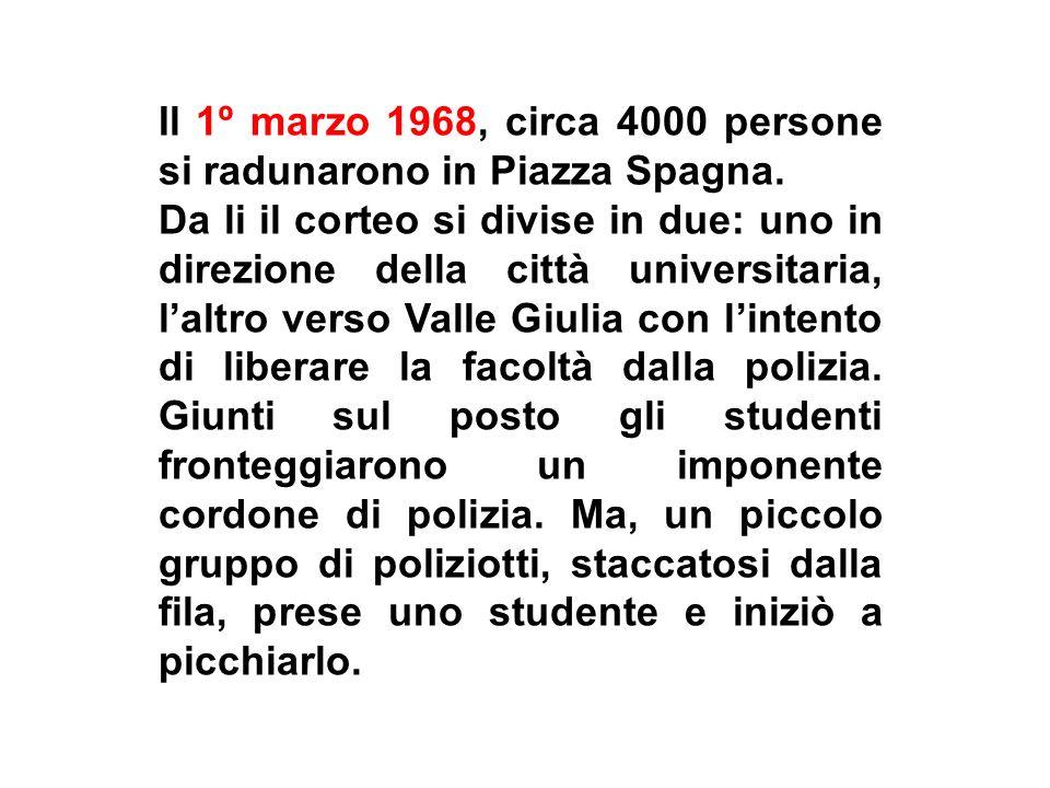 Il 1º marzo 1968, circa 4000 persone si radunarono in Piazza Spagna.