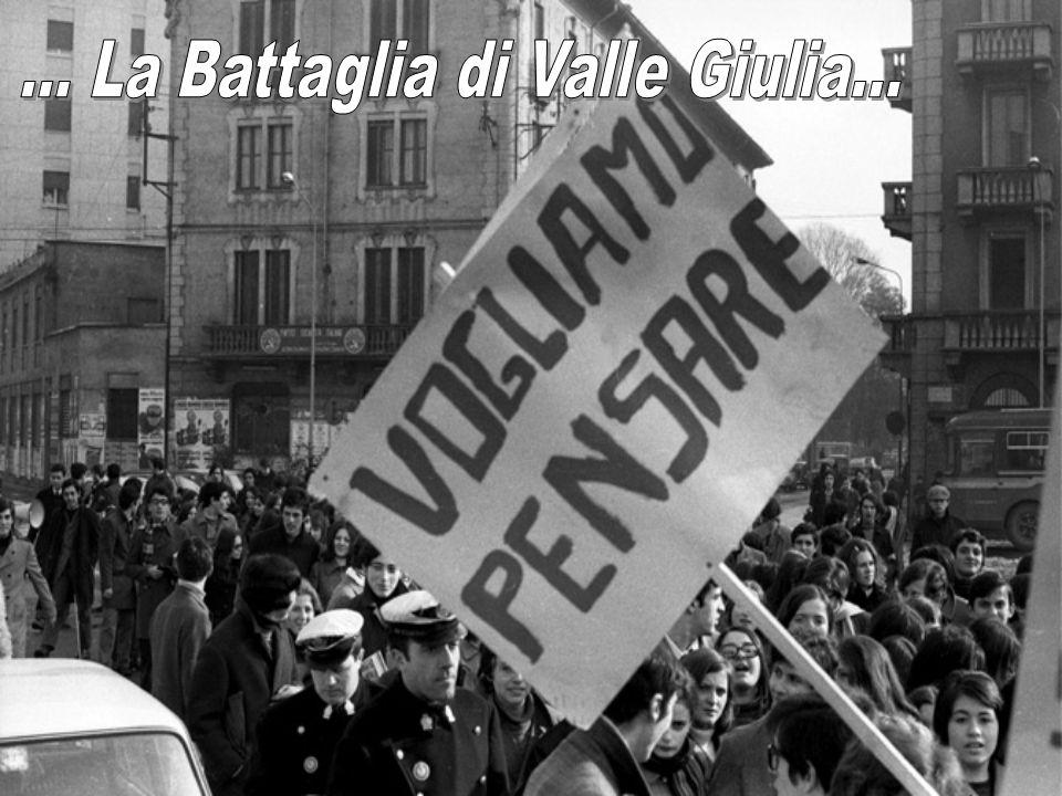 ... La Battaglia di Valle Giulia...