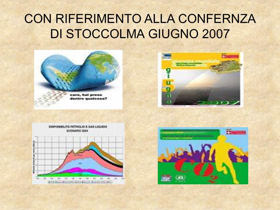 CON RIFERIMENTO ALLA CONFERNZA DI STOCCOLMA GIUGNO 2007