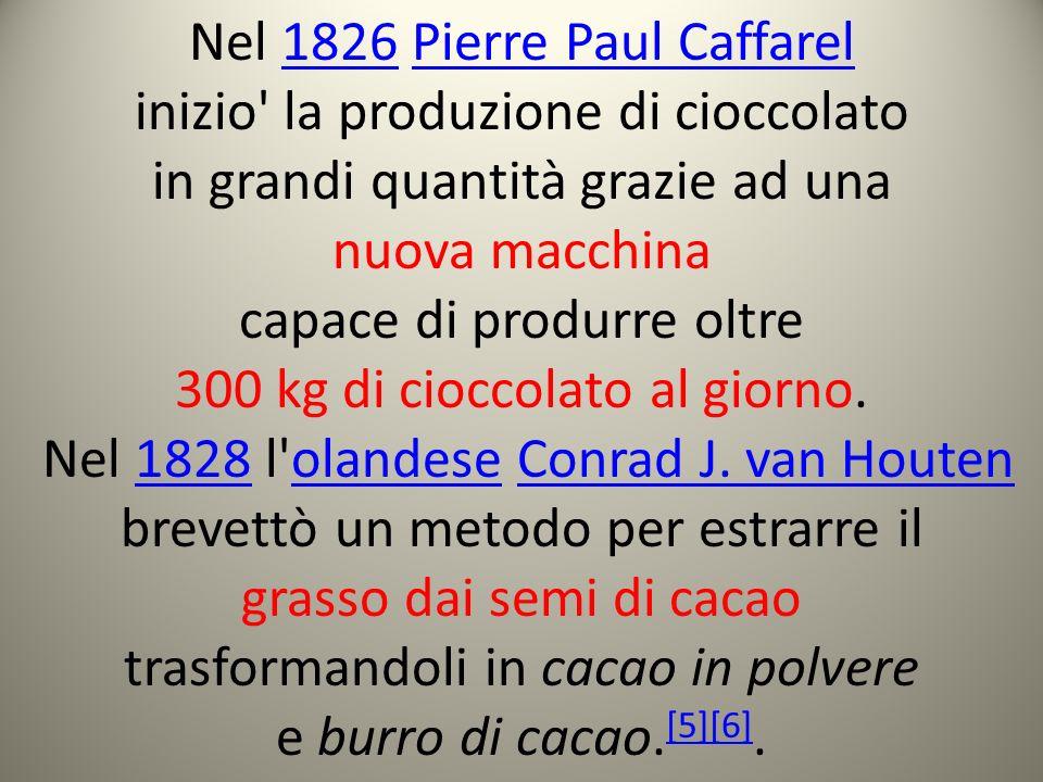 Nel 1826 Pierre Paul Caffarel inizio la produzione di cioccolato