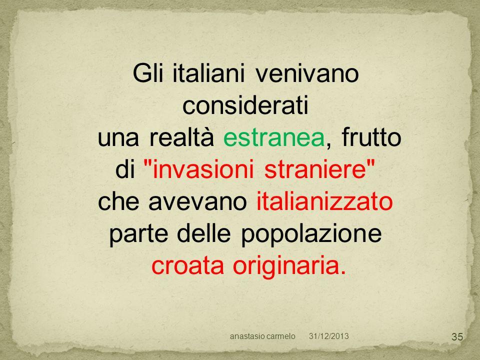 Gli italiani venivano considerati
