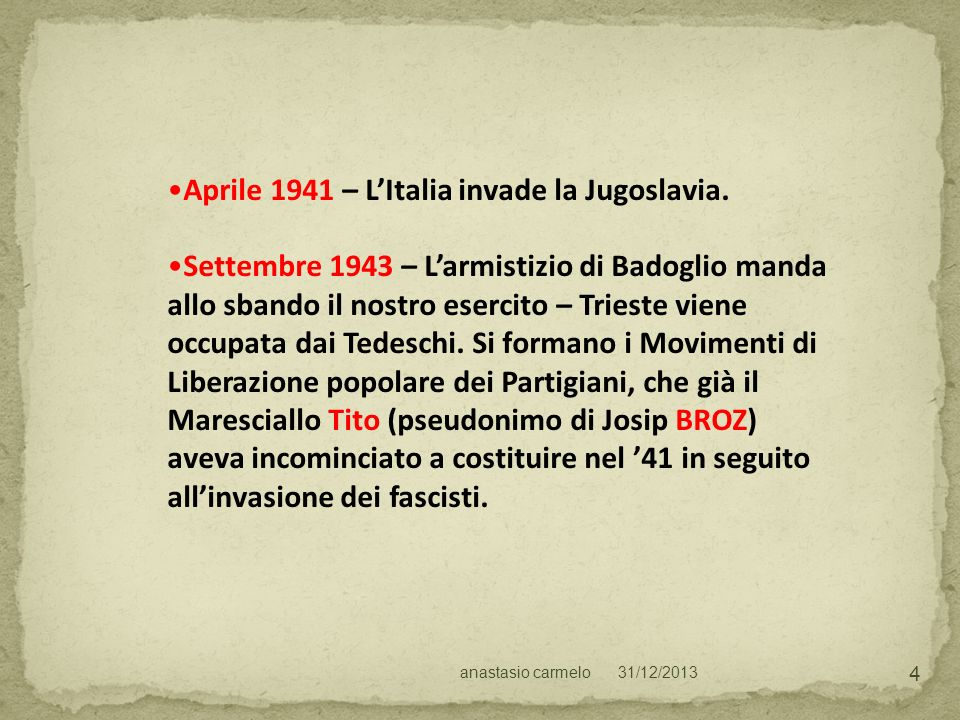 Aprile 1941 – L'Italia invade la Jugoslavia.