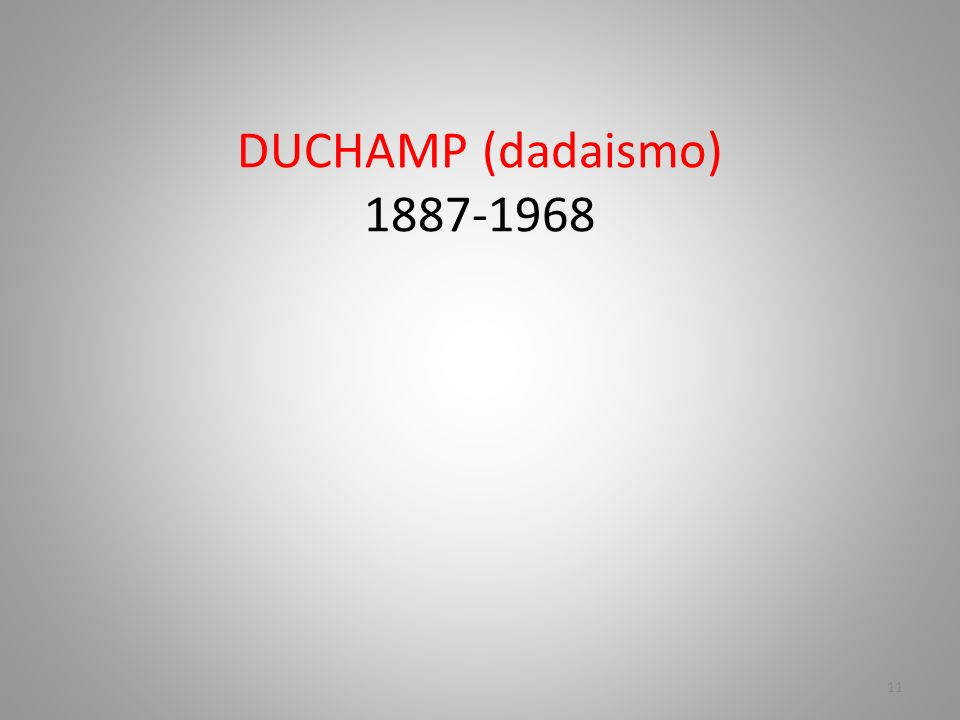 DUCHAMP (dadaismo)