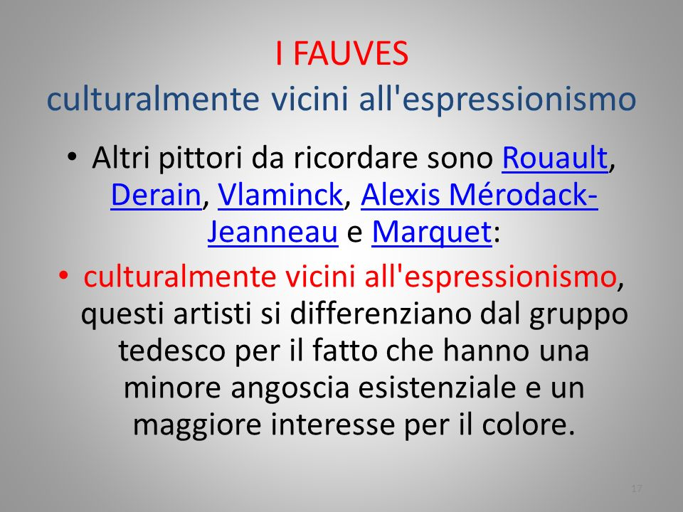 I FAUVES culturalmente vicini all espressionismo