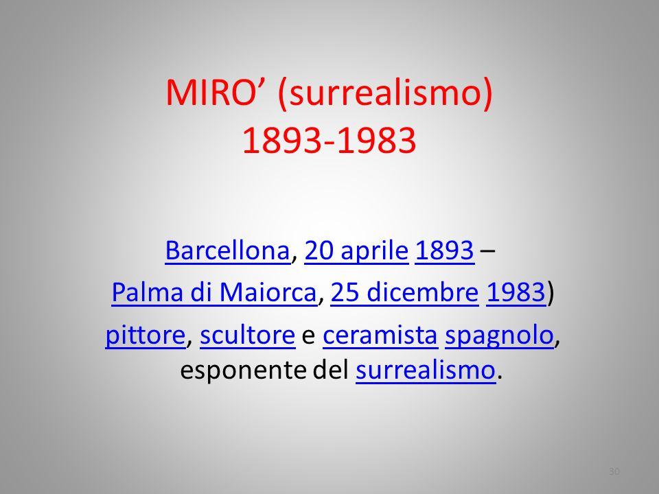 MIRO' (surrealismo) 1893-1983