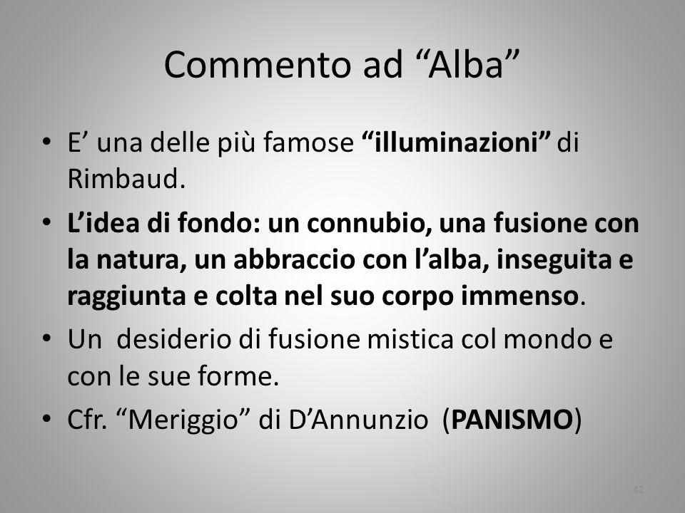 Commento ad Alba E' una delle più famose illuminazioni di Rimbaud.