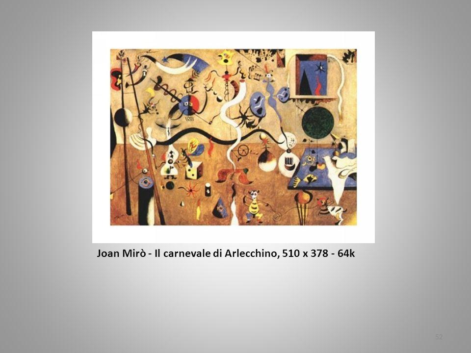 JJJJoan Mirò Joan Mirò - Joan Mirò - Il carnevale di Arlecchino, 510 x 378 - 64k