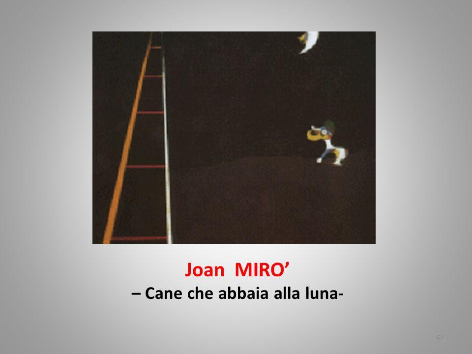 Joan MIRO' – Cane che abbaia alla luna-