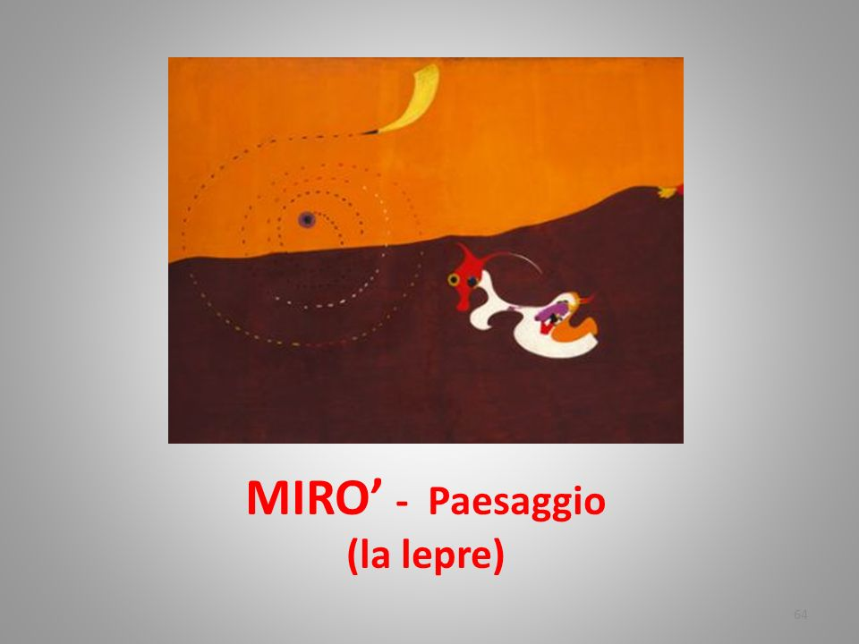 MIRO' - Paesaggio (la lepre)