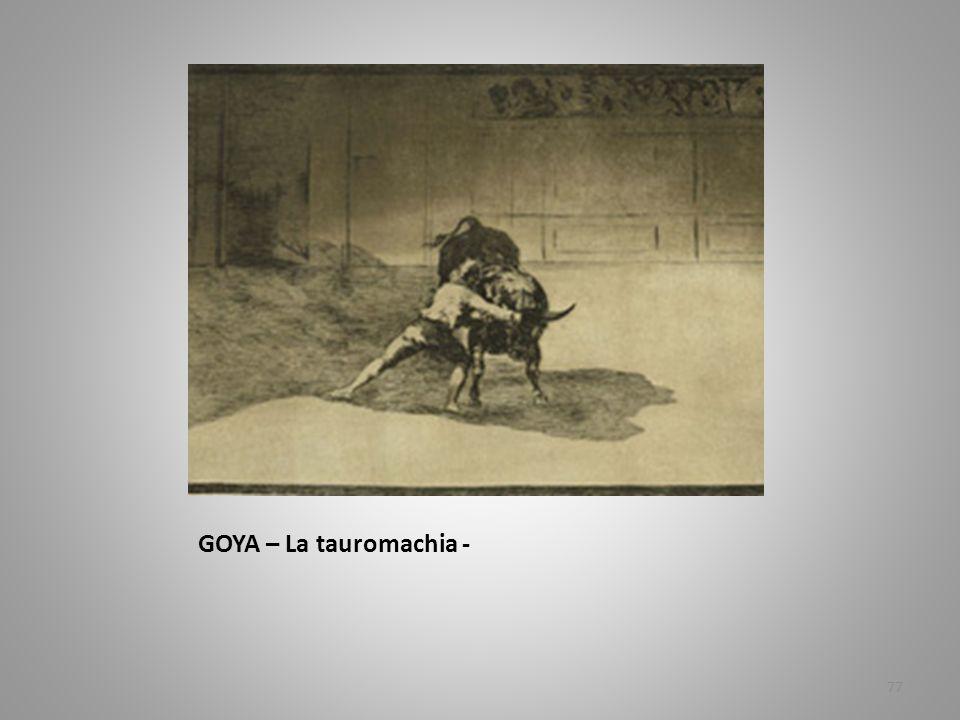 GOYA – La tauromachia -