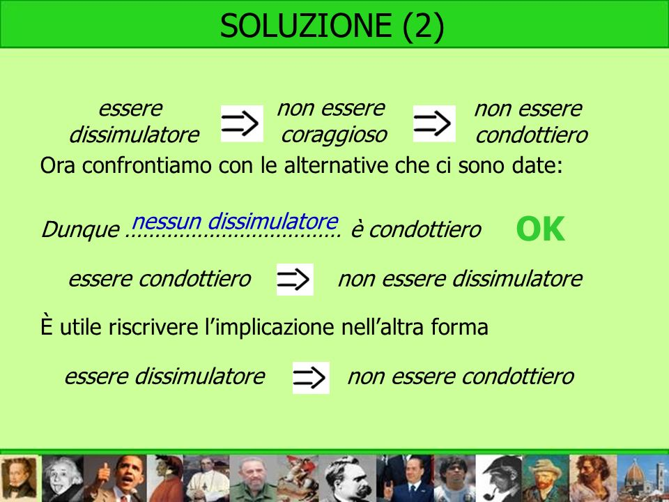 OK SOLUZIONE (2) Ora confrontiamo con le alternative che ci sono date: