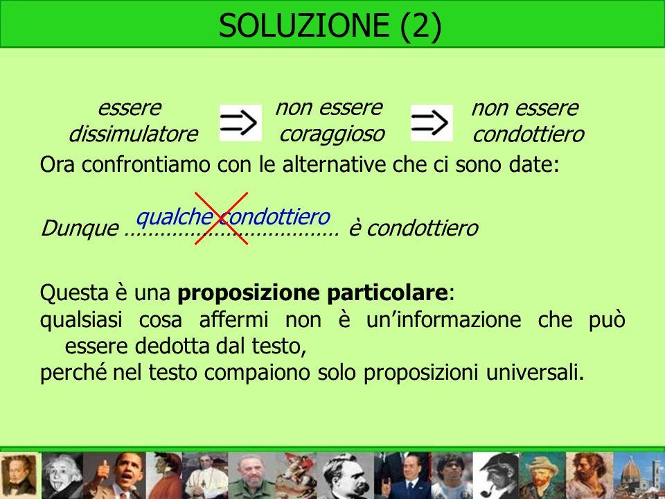 SOLUZIONE (2) Ora confrontiamo con le alternative che ci sono date: