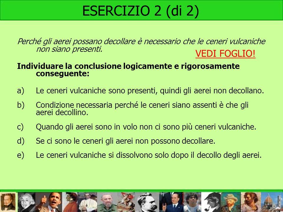 ESERCIZIO 2 (di 2) VEDI FOGLIO!