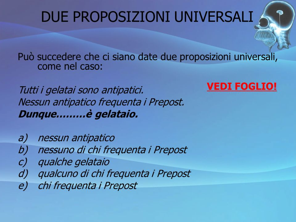 DUE PROPOSIZIONI UNIVERSALI