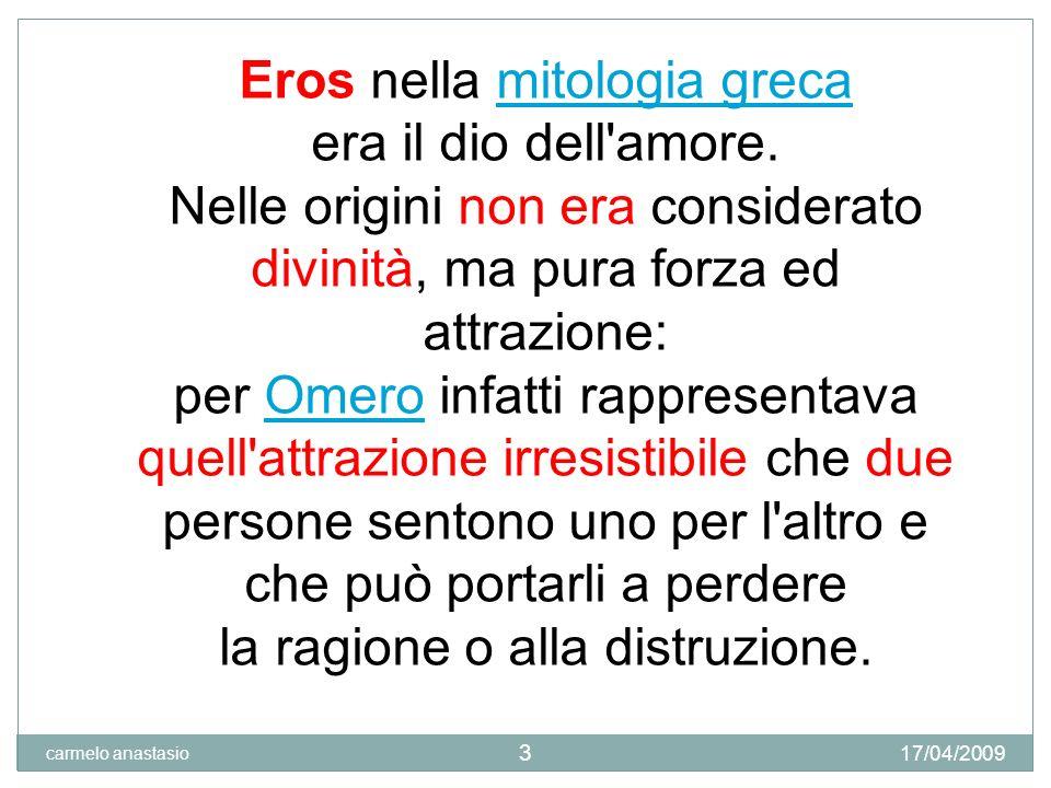 Eros nella mitologia greca era il dio dell amore.