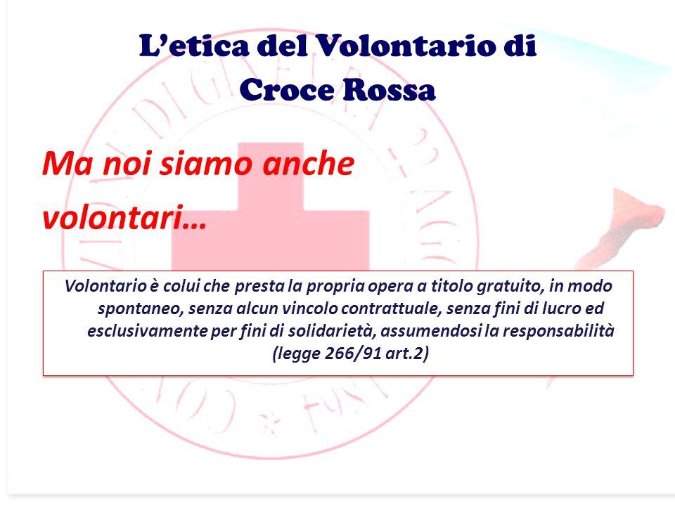 L'etica del Volontario di Croce Rossa