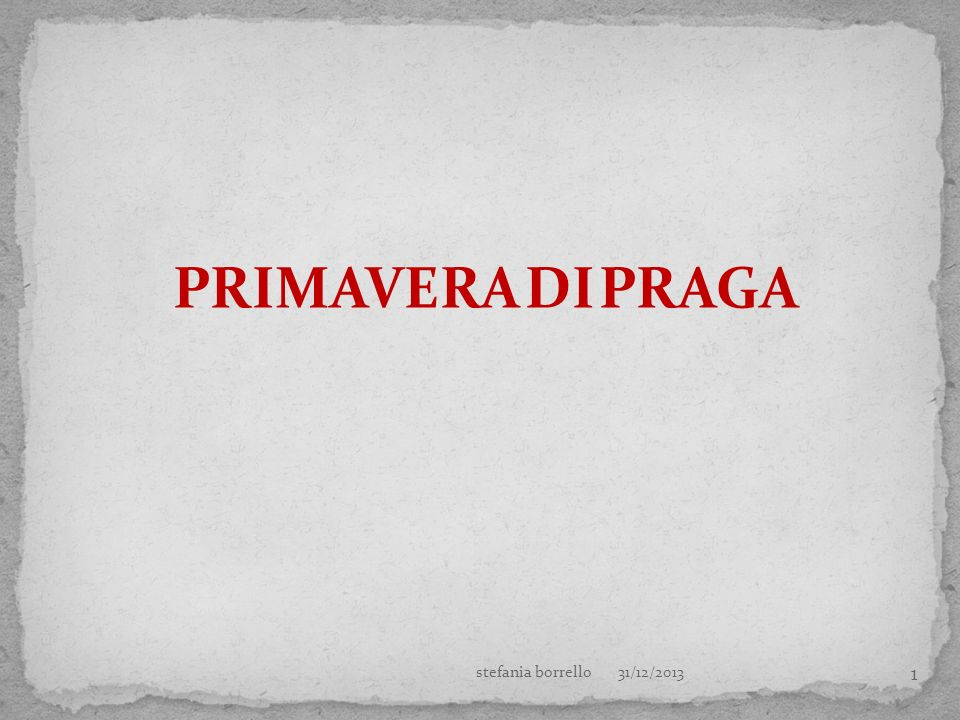 PRIMAVERA DI PRAGA stefania borrello 27/03/2017